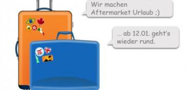 Aftermarket Update macht Aftermarket Urlaub